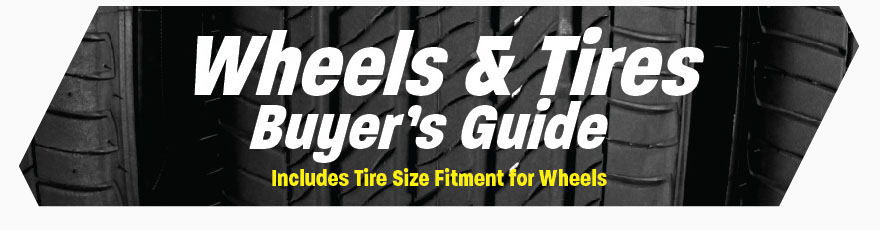 Wheel & Tire Buyer's Guide